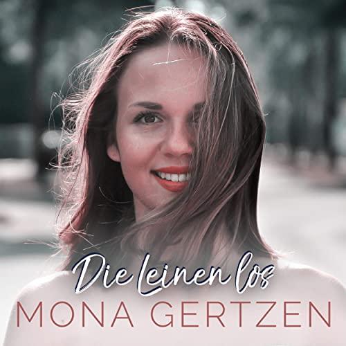 Mona Gertzen – Die Leinen los (Single)