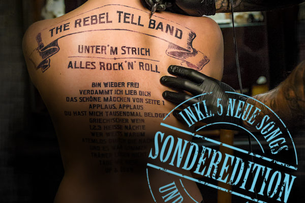 The Rebel Tell Band – Unter'm Strich alles Rock 'n' Roll (Album, Sonderedition)