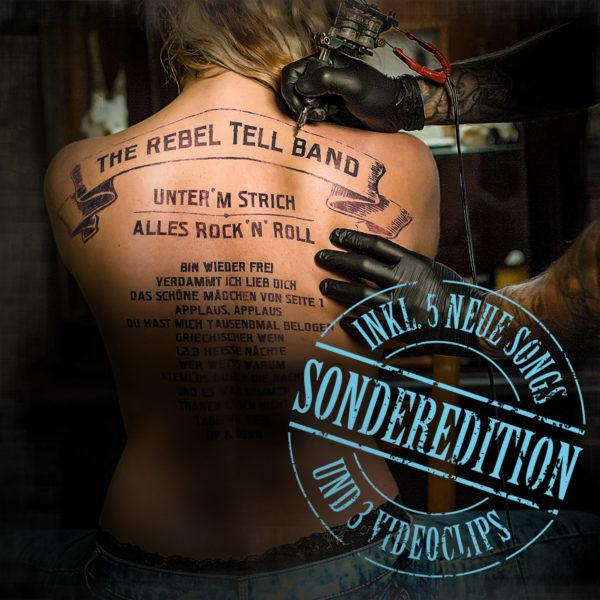 The Rebel Tell Band – Unter'm Strich alles Rock 'n' Roll (Album, Sonderedition)