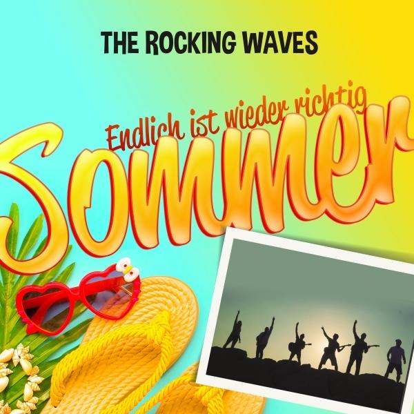 The Rocking Waves – Endlich ist wieder richtig Sommer