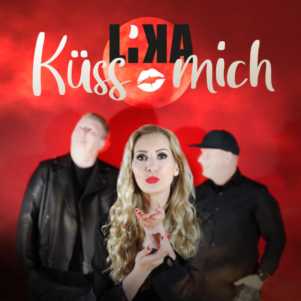 LiKA – Küss mich